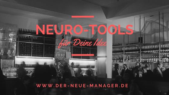 Die Zukunft von Unternehmen steckt in Neuro-Tools