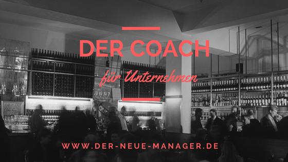 Unternehmensberater und Coaches – wie ich den Richtigen für mein Unternehmen finde